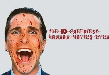 10 creepiest horror movies ever