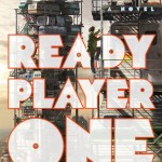 21. Ready Player One Ernest Cline 25 Science-Fiction Books Every Fan Should Read Before They Die Books