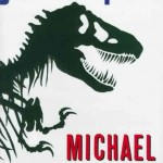 7. Jurassic Park Michael Crichton 25 Science-Fiction Books Every Fan Should Read Before They Die Books