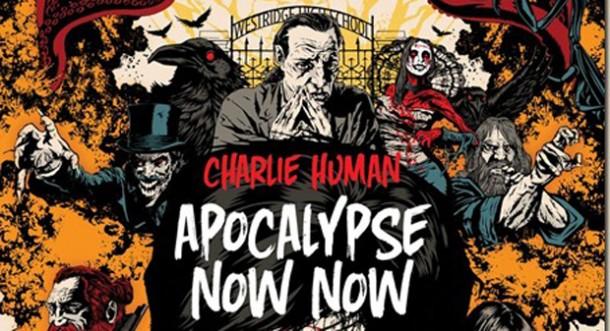 Charlie-Human-Apocalypse-Now-Now