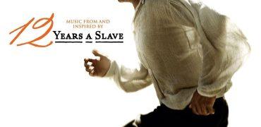Twelve Years a Slave Original Motion Picture Soundtrack