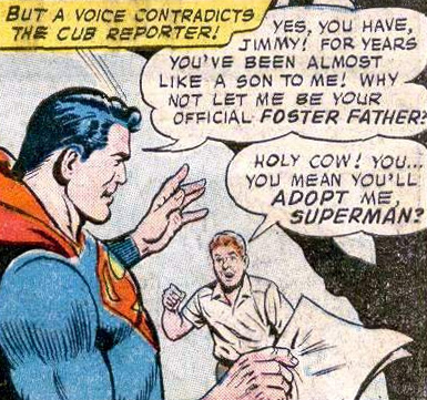 Adopted Jimmy Olsen in