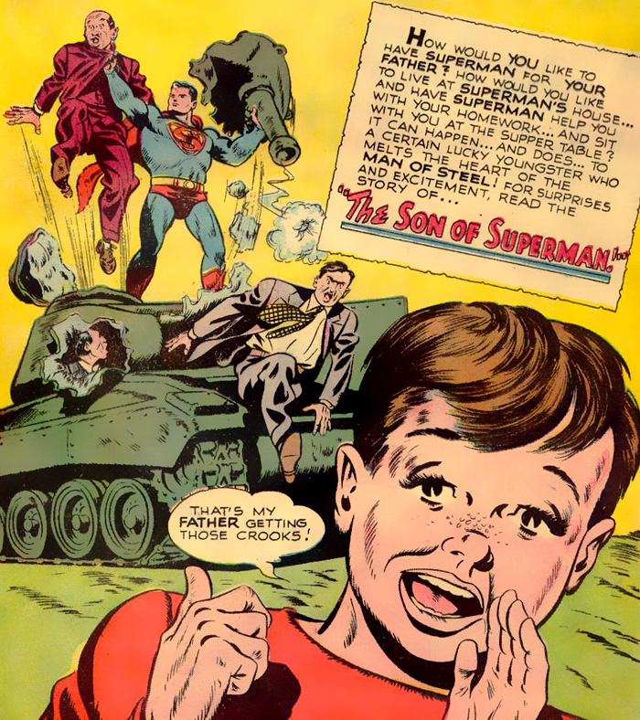 Superman as a Father An adopted son, Tommy in Superman #57 (Mar/Apr 1949)