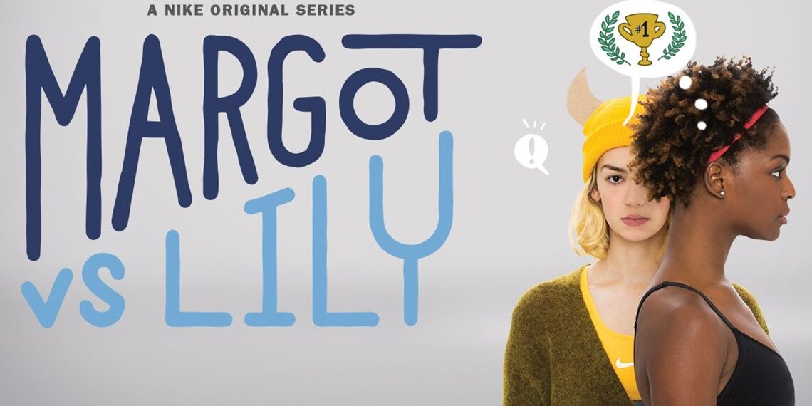 margot vs lilly Nike's Margot vs Lily Web Series Sneakers