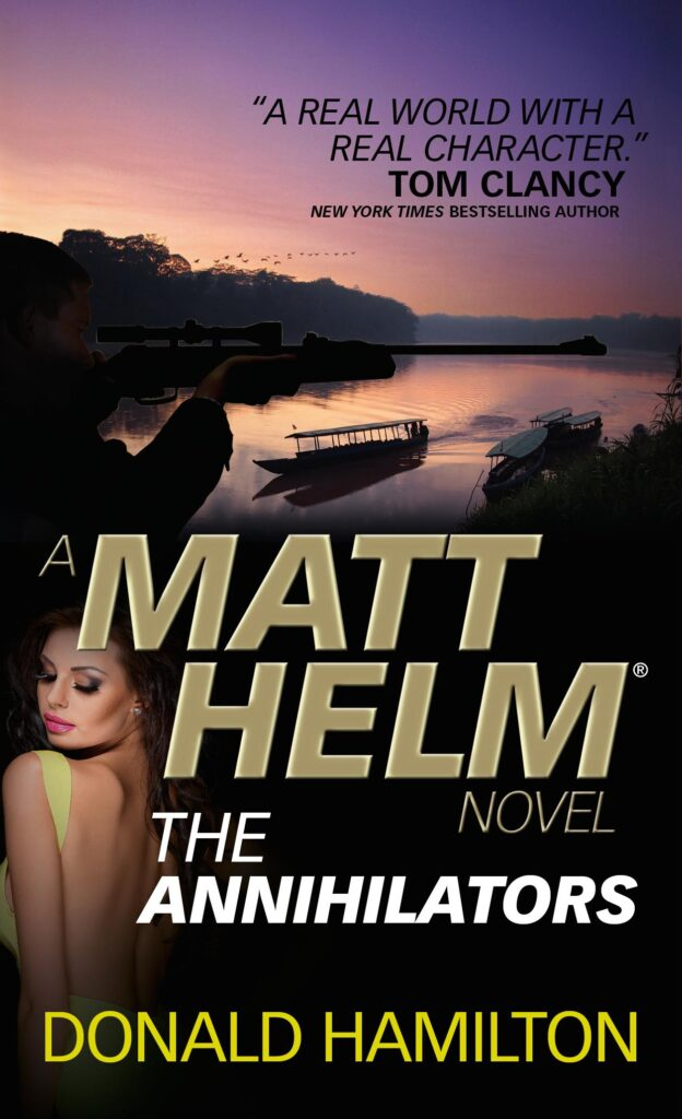 the annihilators Donald Hamilton a matt helm novel