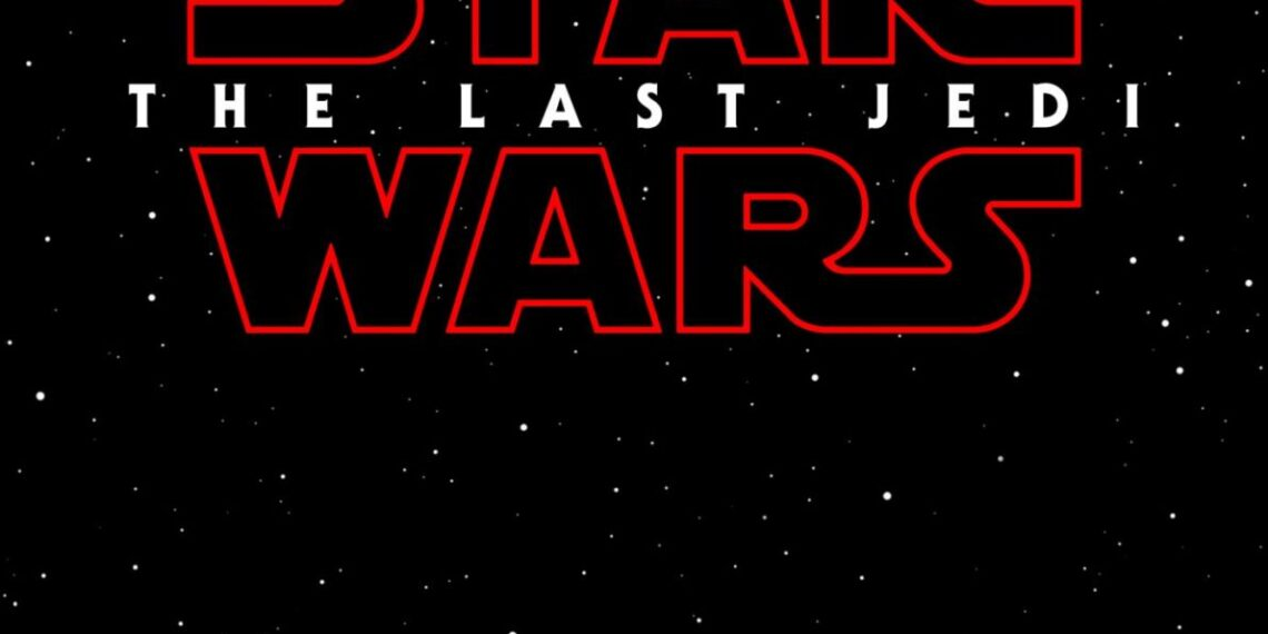 Star Wars: Episode VIII Officially Gets A Title: Star Wars: The Last Jedi