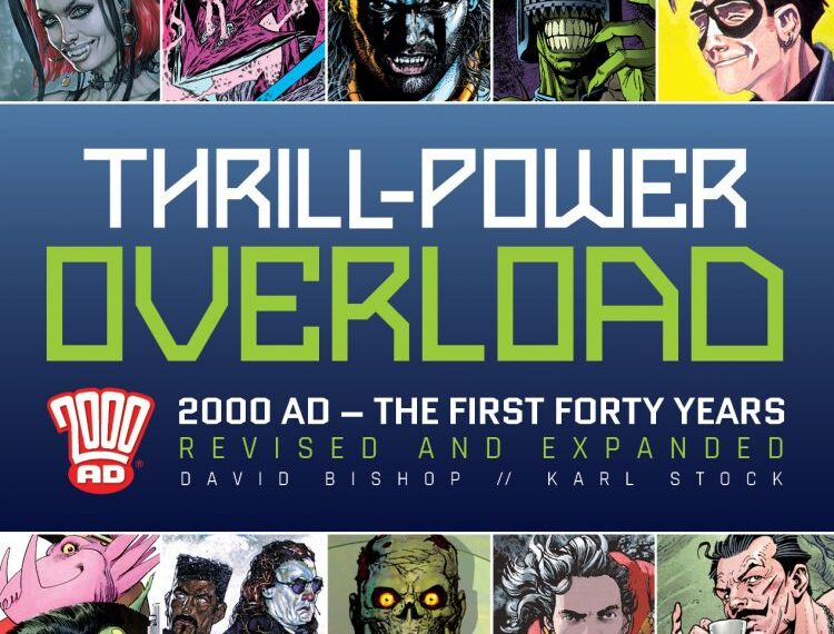 Thrill-Power Overload: 2000AD's First Forty Years Review