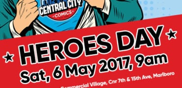 Be A Hero Day - In support of the SPCA, Central City Comics is hosting their Be A Hero Launch Event on Free Comic Book Day on the 6th of May.