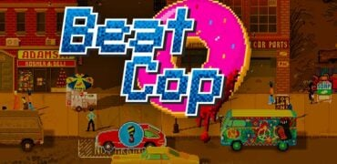 Beat Cop Game Review - Keeping The Streets Safe One Bribe At A Time