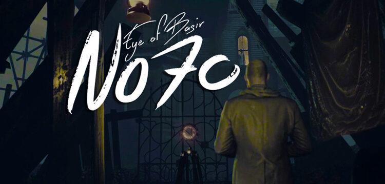 No70: Eye Of Basir Review - An Intense Creep Fest