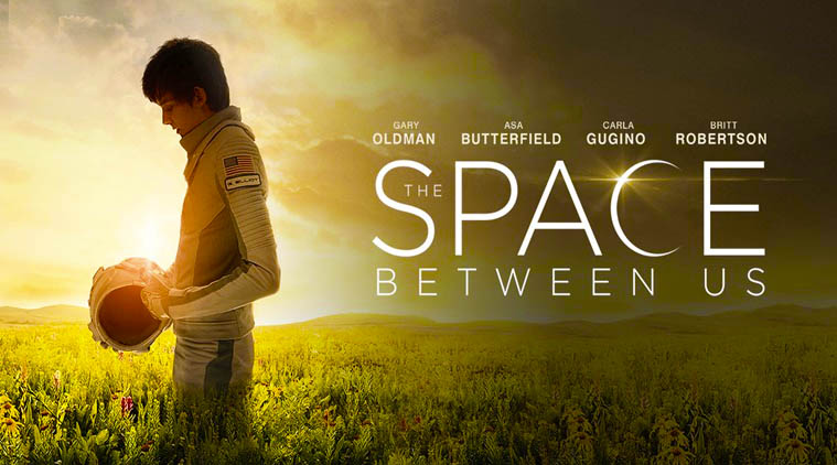 The Space Between Us DVD Review