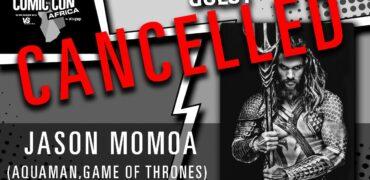 Jason Momoa Cancelled Comic Con Africa