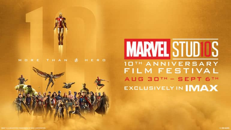 Marvel Studios Will Screen 10th Anniversary Festival At IMAX - But Not In SA