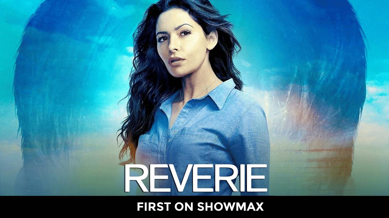 Reverie Showmax