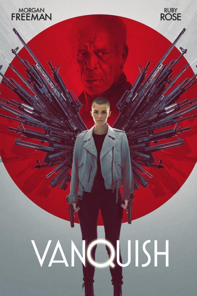 Vanquish Review – Ruby Rose Morgan Freeman Thriller