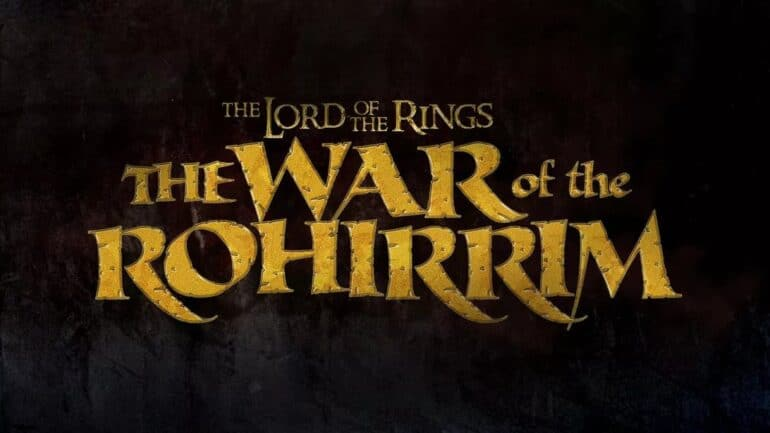The Lord of the Rings: War of the Rohirrim – Everything We Know So Far